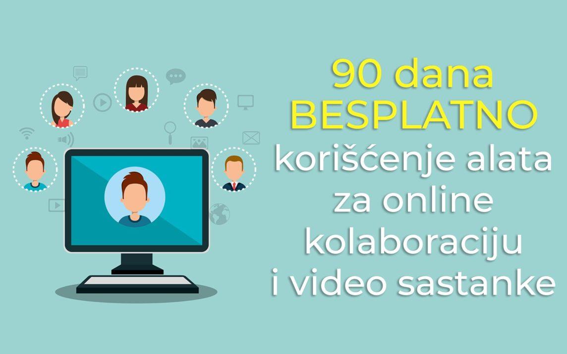 90 dana besplatno korišćenje alata za kolaboraciju i online sastanke